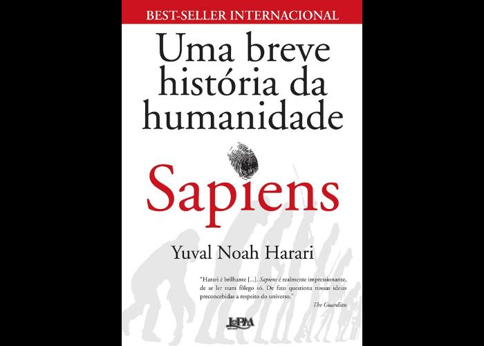 """""""Sapiens - Uma Breve História da Humanidade"""" - O autor Yuval Noah Harari, Doutor em História pela Universidade de Oxford, apresenta a história da humanidade de uma perspectiva inovadora. O livro apresenta uma visão diferente sobre comportamento humano e sua capacidade de criar e se reinventar. (Foto: Divulgação)"""