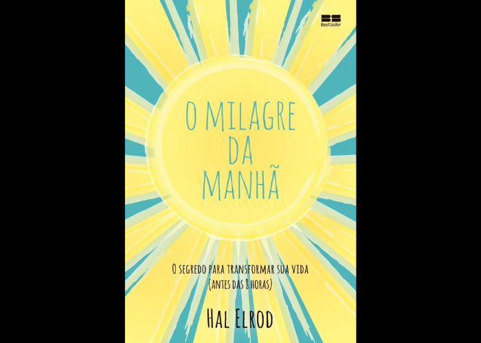 """""""O Milagre da Manhã: O segredo para transformar sua vida"""" - O best-seller se tornou um clássico de autoajuda. No livro, o autor Hal Elrod mostra como a mudança de hábito e os benefícios de acordar cedo desenvolve todo o nosso potencial. (Foto: Divulgação)"""