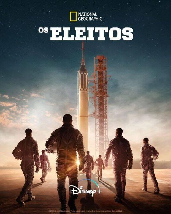 Os Eleitos - Os Eleitos, produção original que uniu os estúdios com a National Geographic para contar a história do primeiro programa espacial dos Estados Unidos, o
