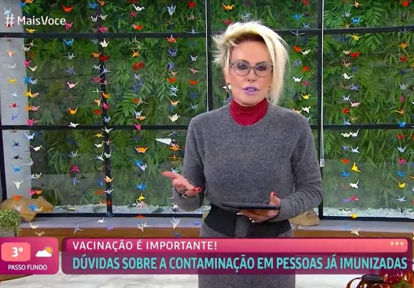"""""""Eu sou a prova de que a vacina não impede que a pessoa pegue a doença mesmo estando vacinado"""", declarou Ana Maria Braga. (Foto: Globo)"""